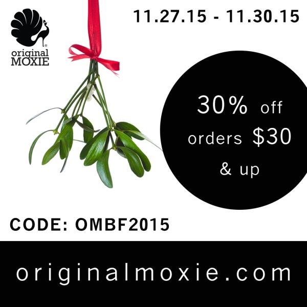 Original Moxie Black Friday 2015 Sale